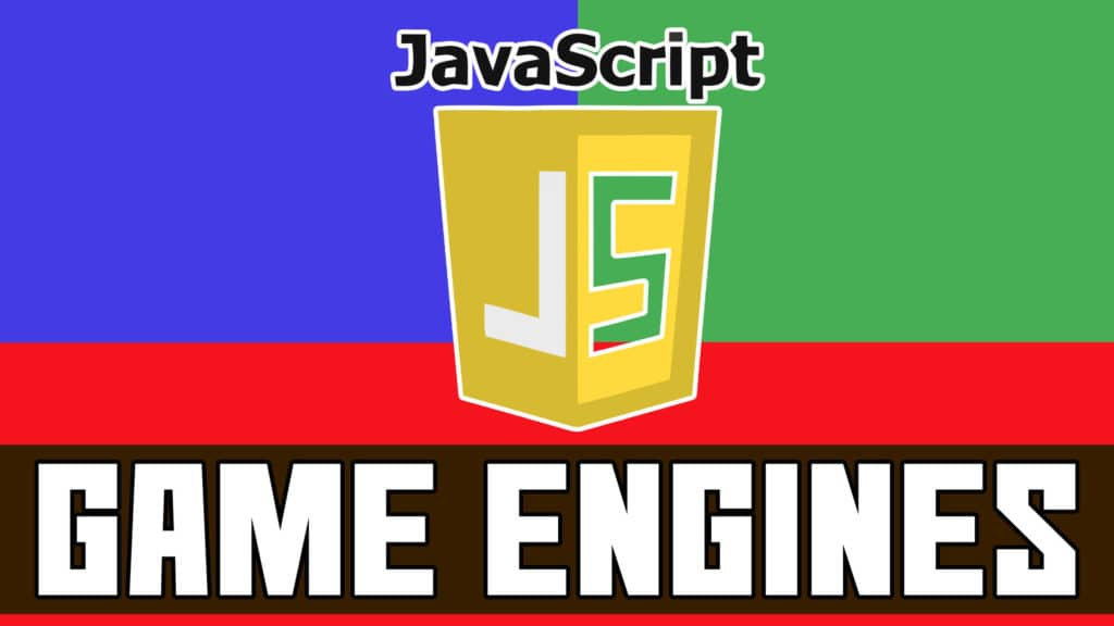 JavaScript Game Engines