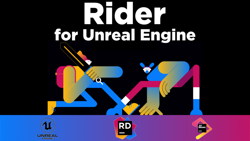 Rider and Unreal Engine