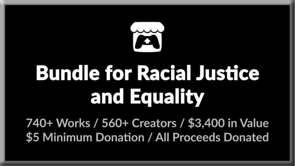 Bundle For Racial Justice on Itch.io