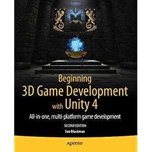 Beginning 3d Game Development With Unity: All-in-one, Mult-platform Game Development