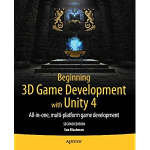 Beginning 3d Game Development With Unity: All-in-one, Mult-platform Game Development