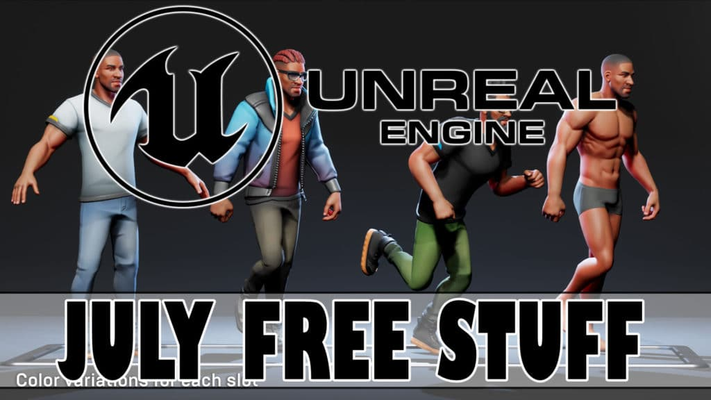 Unreal Engine Free Stuff For July 2020