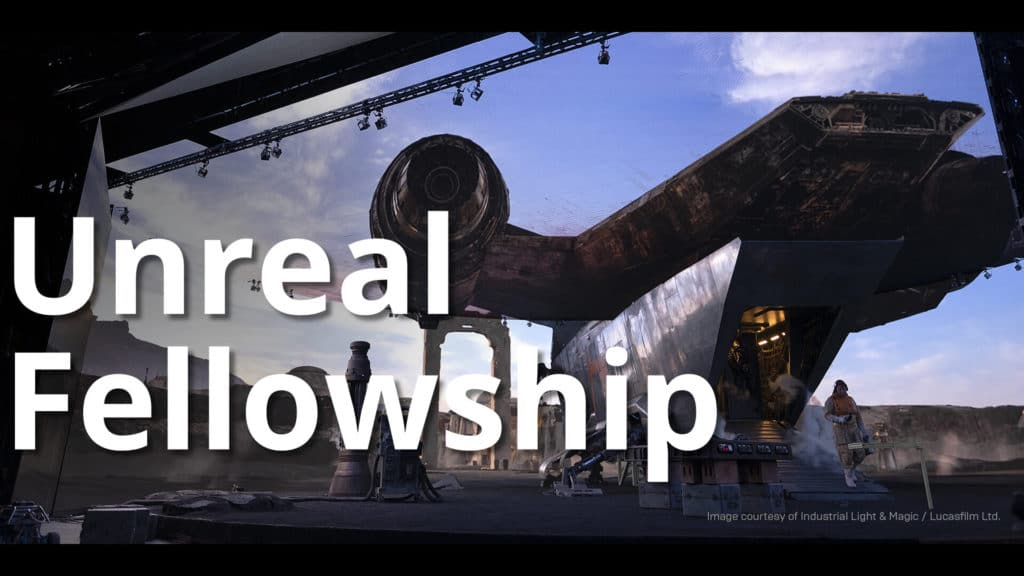 Unreal Launch Fellowship Program for VFX Experts