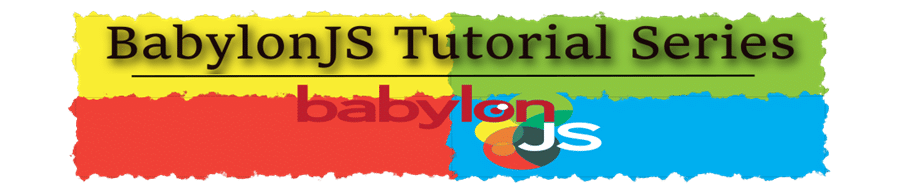 BabylonJS Tutorial Series Banner
