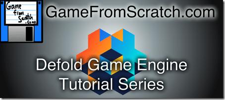 Defold Game Engine Tutorial Series