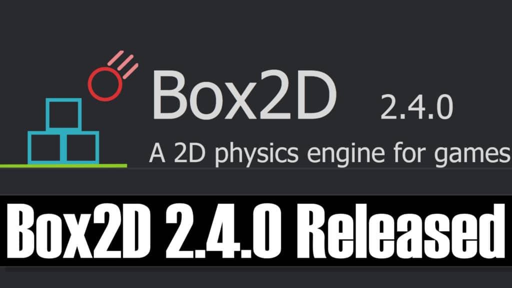 Box2D 2.4.0 Physics Release