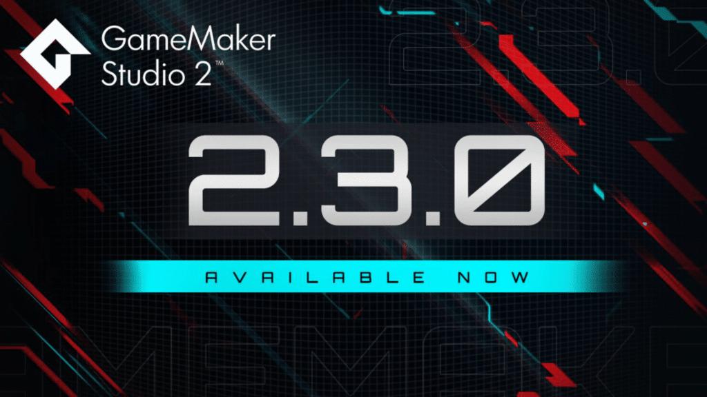 GameMaker Studio 2.3.0 Released