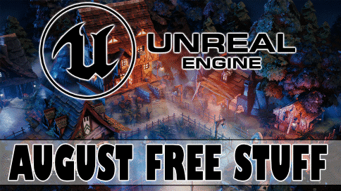 Unreal Engine Free August 2020 Big