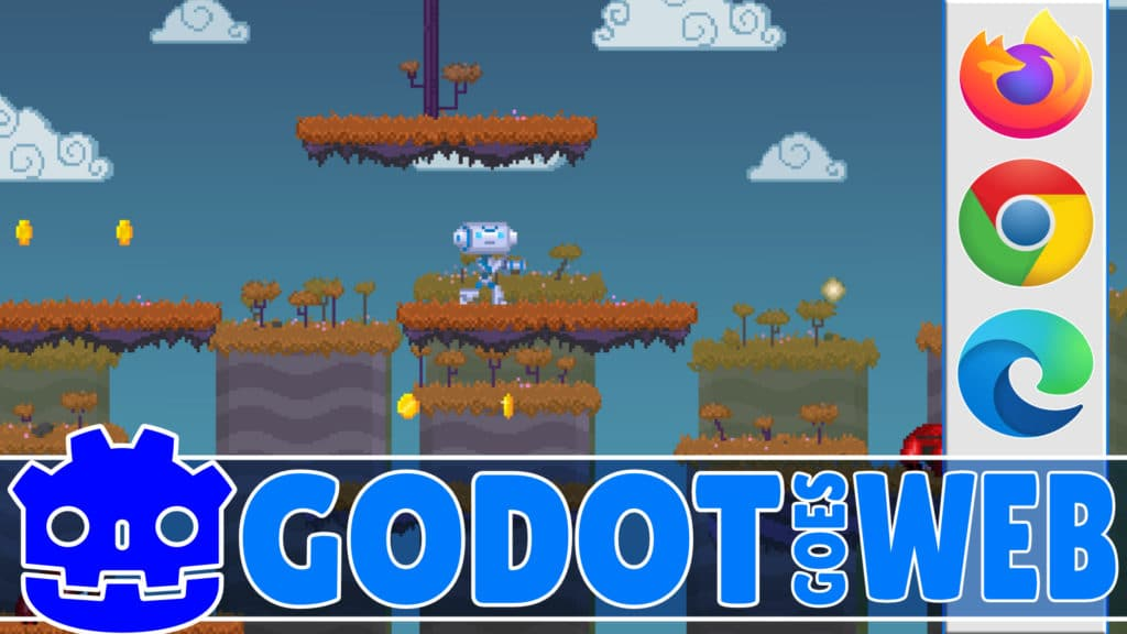 Godot Game Engine in the Web Browser