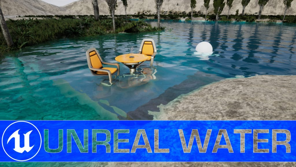 Unreal Engine 4.26 Water Simulation System