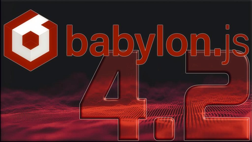 BabylonJS 4.2 Released