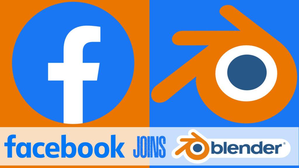 Facebook Joins Blender Development FUnd