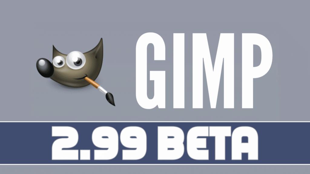 GIMP 2.99.2 Beta Released