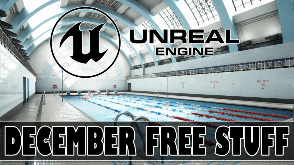 Unreal Engine December 2020 Asset Giveaway