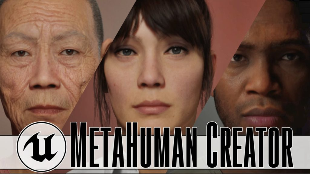 MetaHuman Creator for Unreal Engine announced by Epic Games