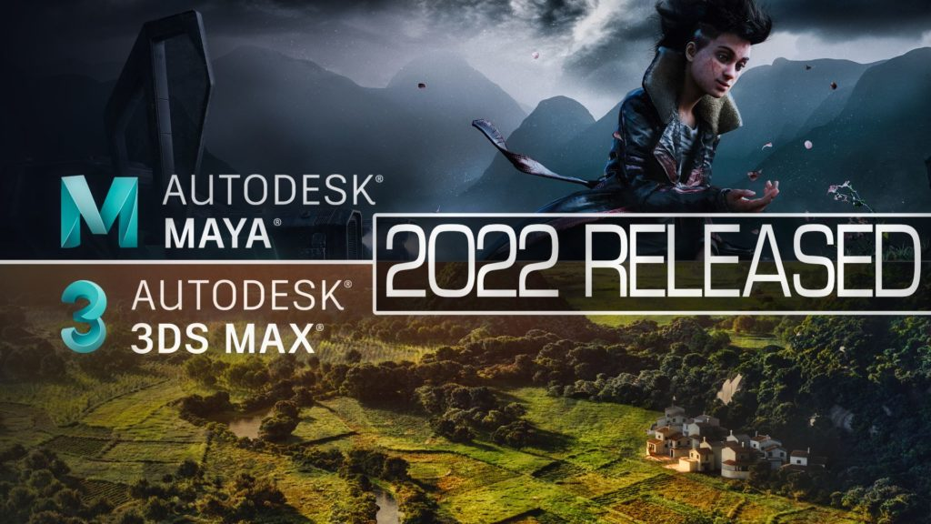 3ds max maya and motionbuilder 2022 Released