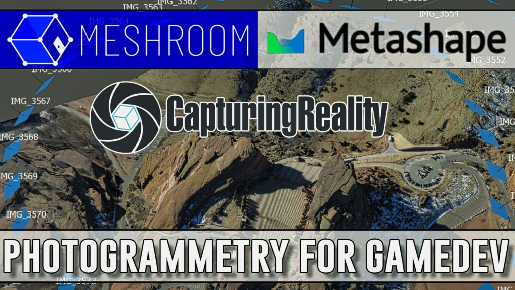 Photogrammetry in GameDev Meshroom Metashape REalityCapture