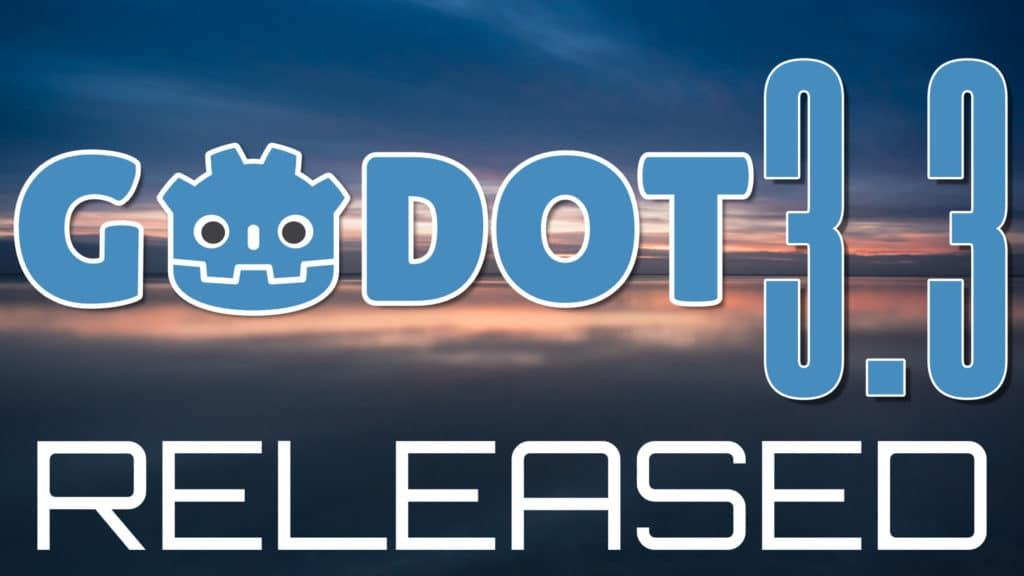 Godot 3.3 Released