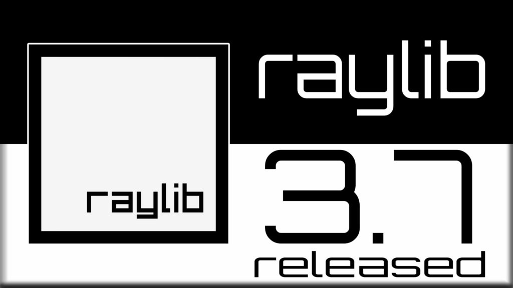 raylib 3.7 released