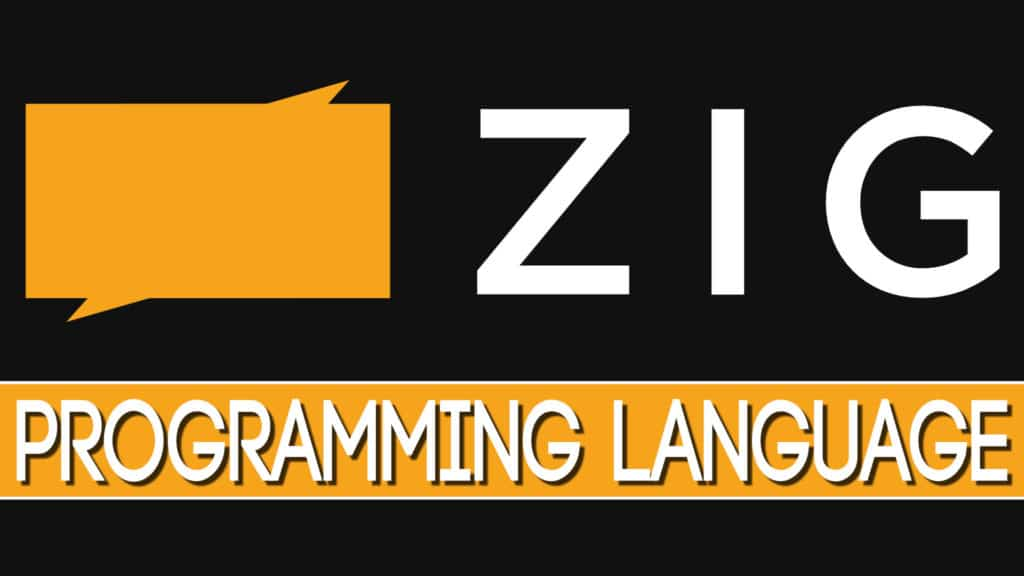Zig Programming Language