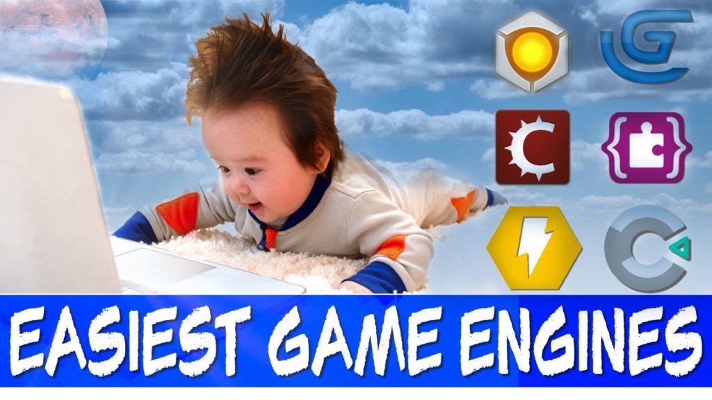 Easiest Game Engines