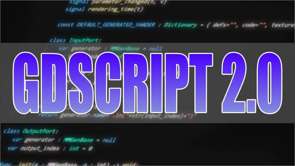 GDscript 2 in Godot 4.0
