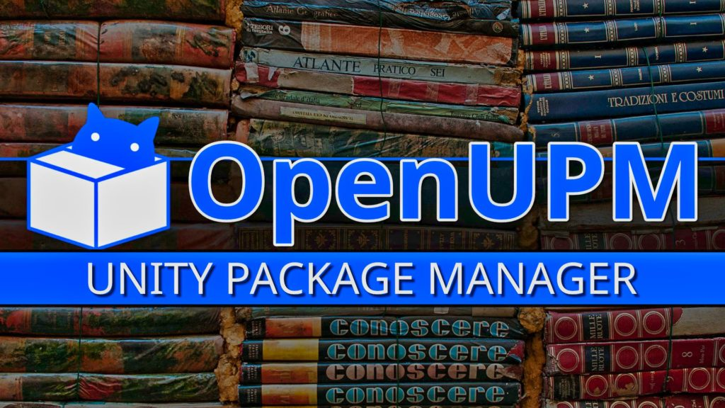 OpenUPM Open Source Unity Package Manager