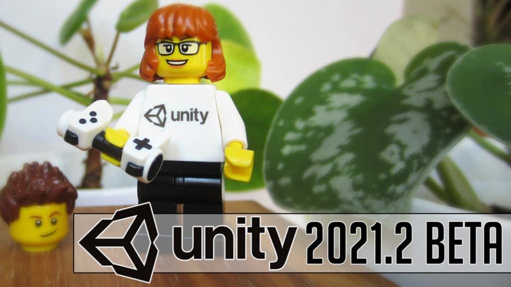 Unity 2021.2 Beta Released