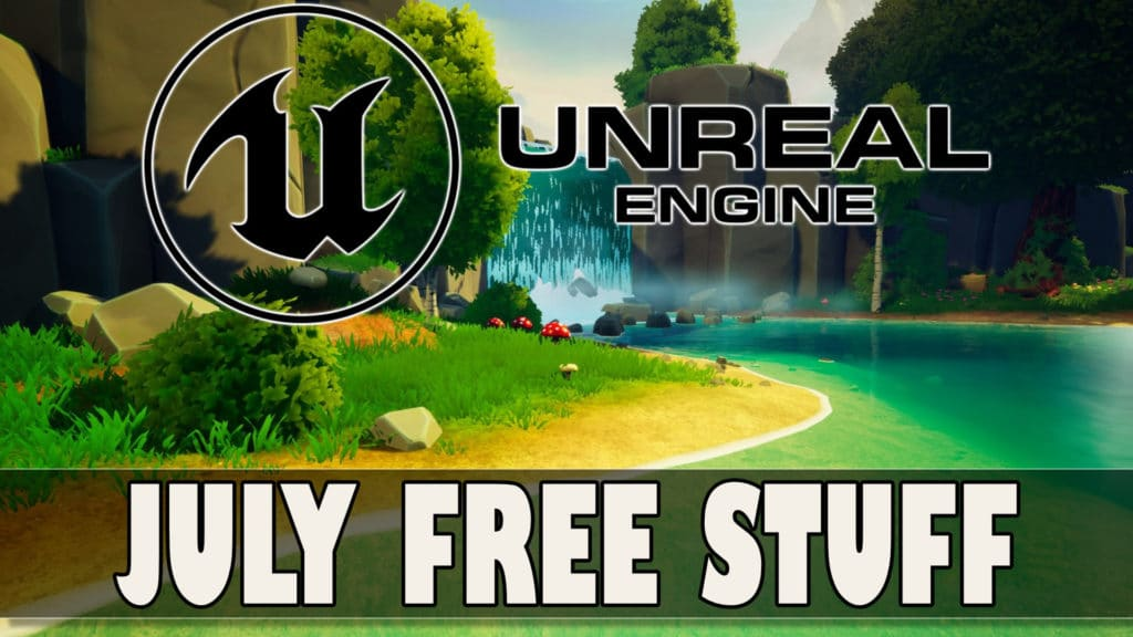 Unreal Engine Free Asset July 2021 Marketplace
