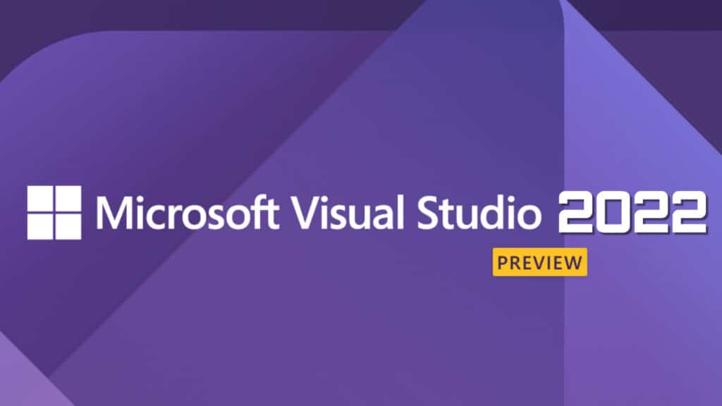 Visual Studio 2022 Preview 2 released