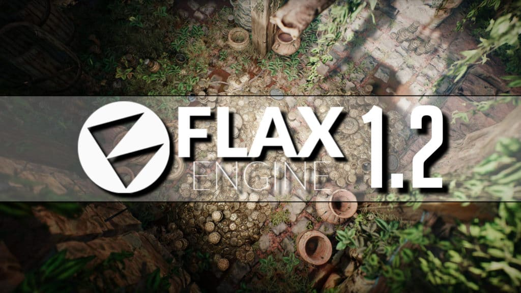Flax Engine 1.2 Release