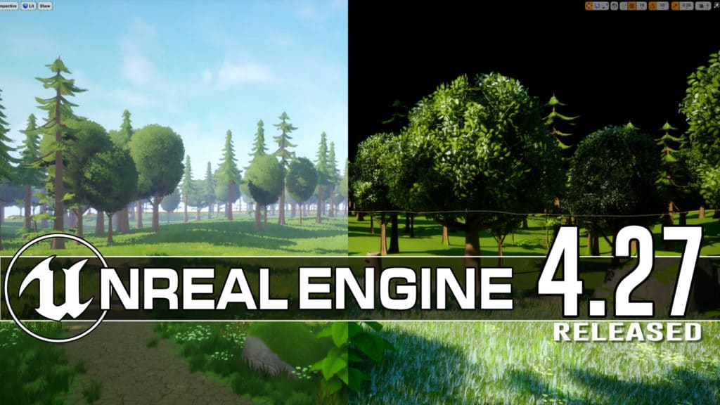Unreal Engine 4.27 Released